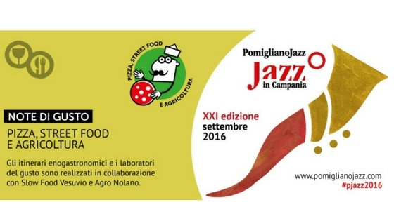 XXI edizione del Pomigliano jazz festival. E' matrimonio tra musica e cibo.