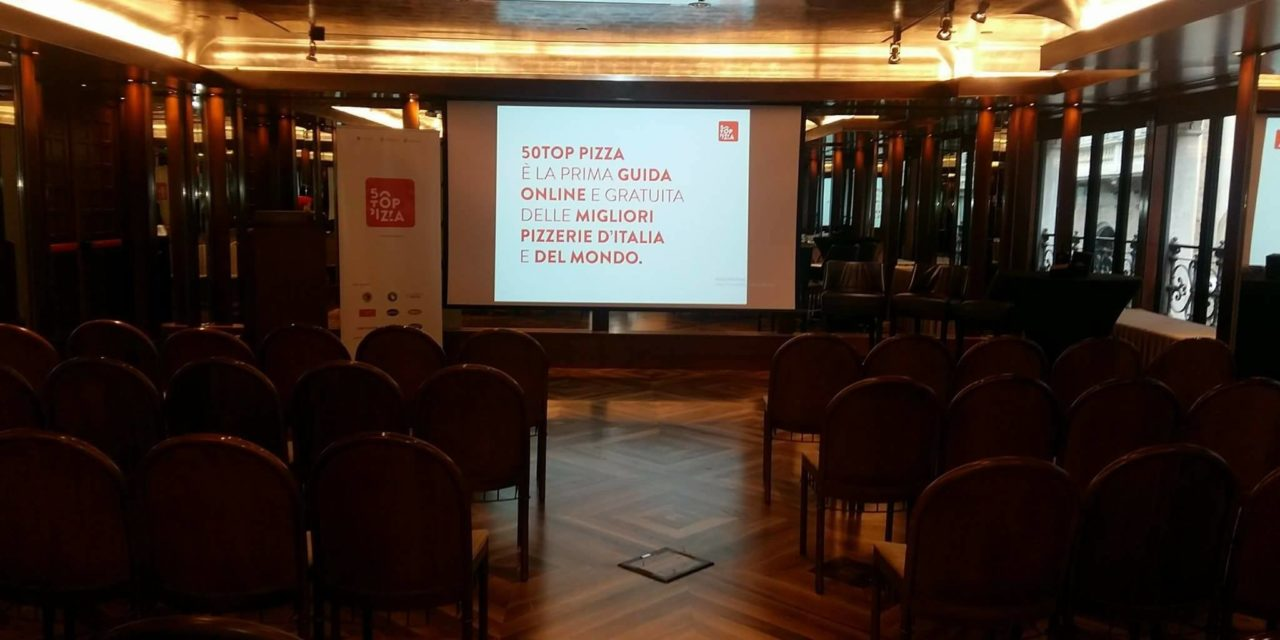 50 TOP PIZZA:  PARTE IL CONTO ALLA ROVESCIA PER SCOPRIRE  LE MIGLIORI PIZZERIE D'ITALIA E DEL MONDO DEL 2018