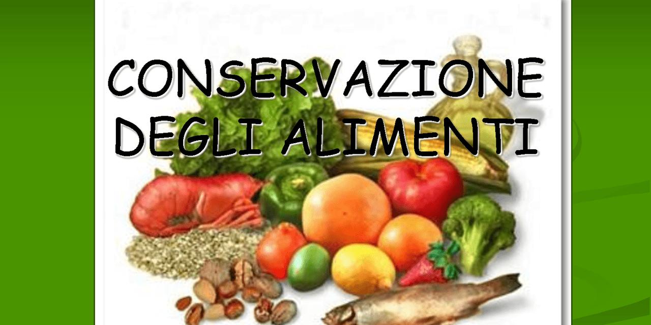 Semplici trucchi per conservare al meglio gli alimenti