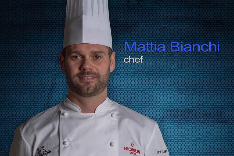 Mattia Bianchi e la sua cucina stellata