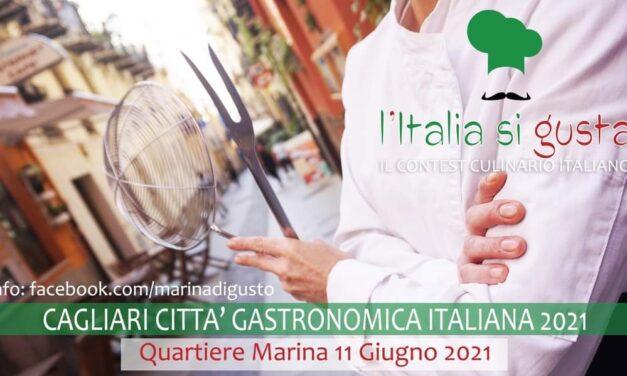 A CAGLIARI L'ITALIA SI GUSTA con Marina di Gusto 2021