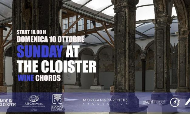 SUNDAY AT THE CLOISTER – ARTE DEGUSTAZIONI E MUSICA